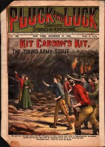 dime novel: PLUCK AND LUCK #395: Kit Carson's Kit; or, The Young Army Scout