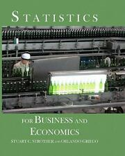 Statistics for Business and Economics by Orlando Griego and Stuart C....