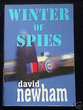 SIGNED COPY! Winter of Spies-David Newham-2005-WWII Novel-1st