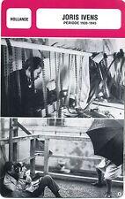 Card Filmmaker. Fiche Réalisateur. Joris Ivens (Hollande) période 1928-1945
