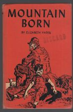 Mountain Born ELIZABETH YATES 1943 hardcover NORA UNWIN illustrations SONLIGHT