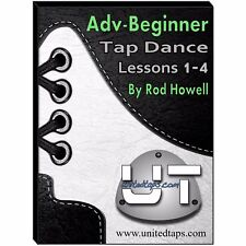 Adv-Beginner Tap Dance Lessons 1-4 on DVD by Rod Howell (4 Hours 7 minutes)