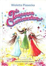 Tańczące czarownice nowe drugie Piasecka Wioletta