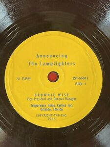 """1956 TUPPERWARE HOME PARTIES 7"""" 78 rpm Record BROWNIE WISE - The Lamplighters"""