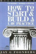 How to Start and Build a Law Practice: Millennium Fourth Edition