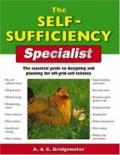 The Self-Sufficiency Specialist: The Essential Gui