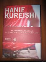 HANIF KUREISHI, L`ULTIMA PAROLA, BOMPIANI, 2013, A2