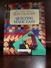"""Quilting Made Easy """"The Classic American Quilt Collection~ Rodale Books 1995"""