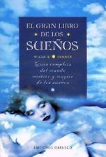 El Gran libro de los Sueños : Guía Completa del Mundo Místico y Mágico de los...