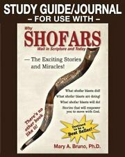 STUDY GUIDE/JOURNAL-For USE with-Why Shofars Wail in Scripture and Today :...