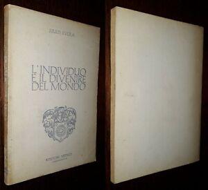 L'individuo e il divenire del mondo, Julius Evola, 1°Ed. Arthos 1976.