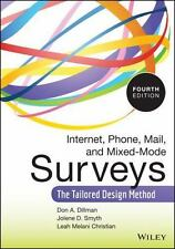 Internet, Phone, Mail, and Mixed-Mode Surveys : The Tailored Design Method by...
