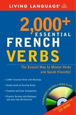 2000+ Essential French Verbs: Learn the Forms, Master the Tenses, and Speak Flue