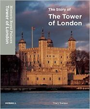 The Story of the Tower of London New Hardcover Book Tracy Borman