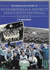 The Origins and History of Huddersfield and District Association Football League