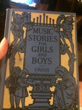 Music stories for girls and boys by Donzella Cross 1926