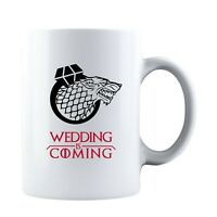 Wedding is Coming - Funny Ceramic Coffee Mug Tea Cup