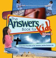 Answers Book for Kids Volume 4 by Ken Ham, Cindy Malott