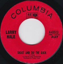 Northern Soul / Latin--LARRY HALE--Shout And Do The Duck--------
