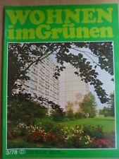WOHNEN IM GRÜNEN 3 - 1978 DDR-Journal Garten Pflanzen Blumen Obst Gemüseanbau