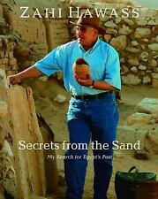 Secrets from the Sand: My Search for Egypt's Past, Hawass, Zahi, Good Condition,