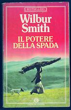 IL POTERE DELLA SPADA - WILBUR SMITH