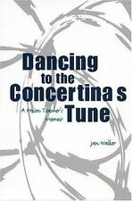 Dancing to the Concertina's Tune: A Prison Teacher's Memoir by Walker, Jan