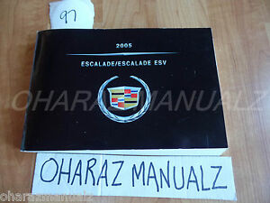 2005 Cadillac Escalade / Escalade ESV Owner Owners Owner's Manual