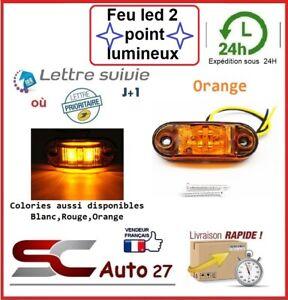 Feu led Auto,Moto,Camion,Remorque,Caravane,gabarit 9,12,24,30,volt X2 pcs orange