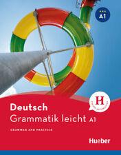 Grammatik leicht A1: Grammar and Practice / Zweisprachige Ausgabe Deutsch – ...