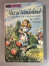 "Vintage 1963 ""Alice In Wonderland And Through The Looking Glass"" Book"