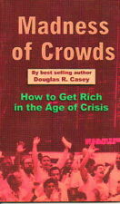 B0006PA4Q4 Madness of crowds: How to get rich in the age of crisis