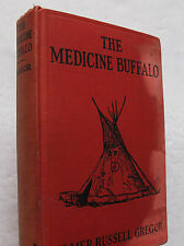 Elmer Russell Gregor Literature Fiction Medicine Buffalo Indians Native Am. 1925