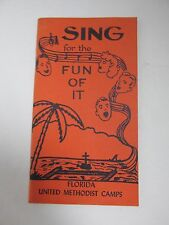 1972 SING FOR THE FUN OF IT FLORIDA METHODIST YOUTH CAMPS
