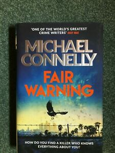 Fair Warning Hardback Book by Michael Connelly Read Once
