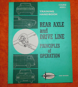 1964-1971 Ford Mercury NOS REAR AXLE And DRIVE LINE OPERATION TRAINING HAND BOOK