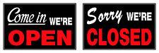 Come in We'Re Open & Sorry We'Re Closed window door Plastic Sign Hillman 839916