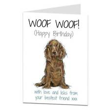 Cocker Spaniel Birthday Card From The Dog For The Owner & Lover