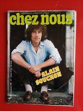 septembre 1978 revue CHEZ NOUS  n°38 ALAIN SOUCHON