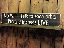 Wifi Sign No Pub Party BBQ Mobile Phone Vintage Style Old Wood Talk Hotel Shop