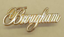 "1980 CADILLAC ""BROUGHAM"" ROOF SCRIPT CHROME / SADDLE FITS OTHER YEARS LOT A"