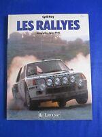 AF050 LIVRE LES RALLYES CYRIL FREY EDITION LAROUSSE 1985
