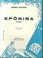 "Ernesto Nazareth : "" EPONINA "" Valsa für Piano"