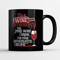 Wine Coffee Mug - Wine Enthusiast - Funny 11 oz Black Ceramic Tea Cup - Humerous