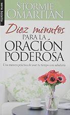 Diez Minutos Para la Oracion Poderosa (Serie Bolsi