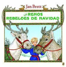 Los Renos Rebeldes de Navidad by Jan Brett (2016, Paperback)