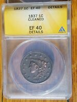 1837 Coronet Liberty Head Large Cent 1C - ANACS graded - EF 40 Details Cleaned