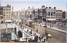 Irish Postcard O'CONNELL STREET BRIDGE Dublin Ireland Nelson Pillar R Liffey