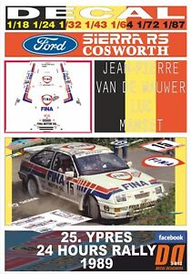 DECAL FORD SIERRA RS COSWORTH J-P.VAN DE WAUWER YPRES 24 HOURS R. 1989 3rd (06)