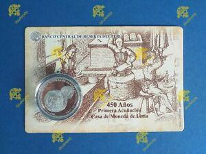 PERU 2018 ONE SOL SILVER COIN 450 YEARS OF FIRST COINAGE CASA DE MONEDA DE LIMA